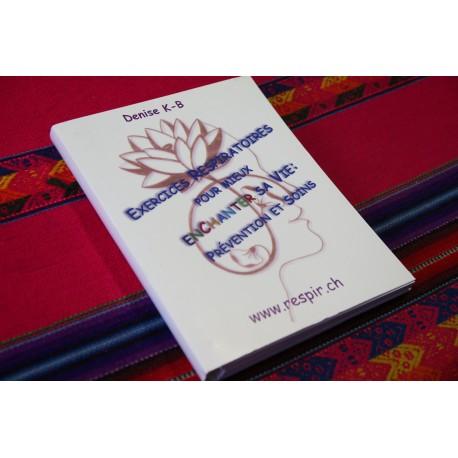 """Livre """"Exercices Respiratoires pour mieux Enchanter sa Vie"""" par Denise K-B"""